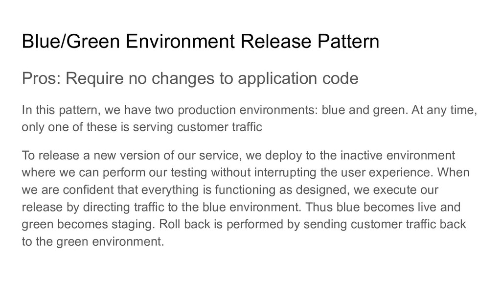 Blue/Green Environment Release Pattern Pros: Re...