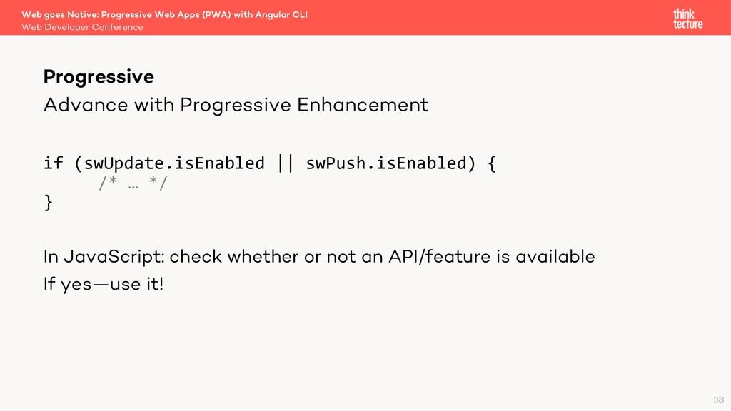 Advance with Progressive Enhancement if (swUpda...