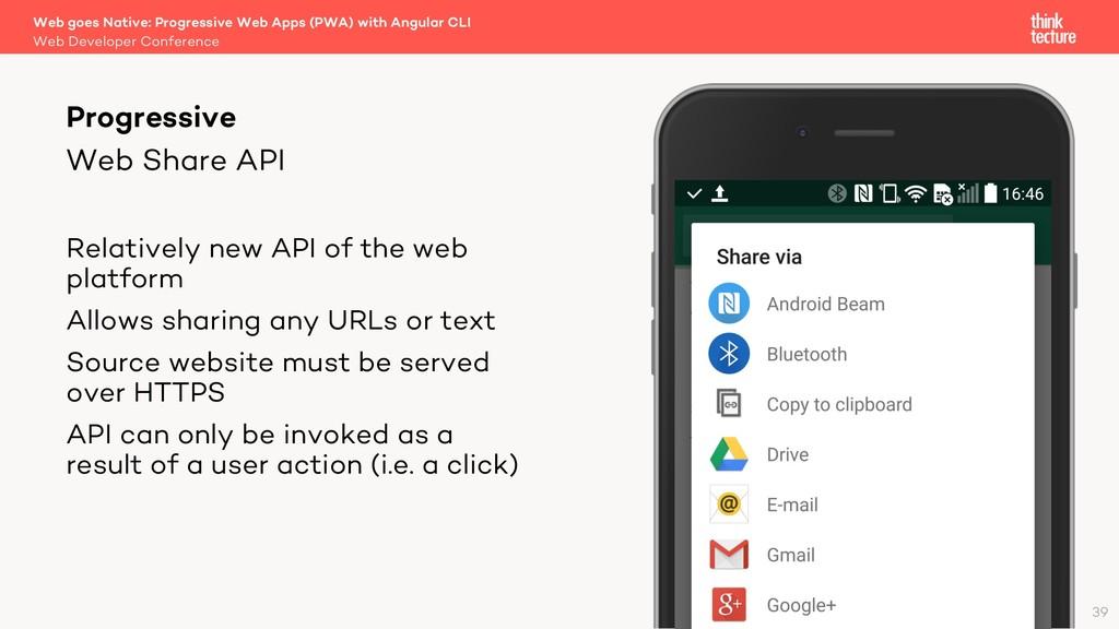 Web Share API Relatively new API of the web pla...