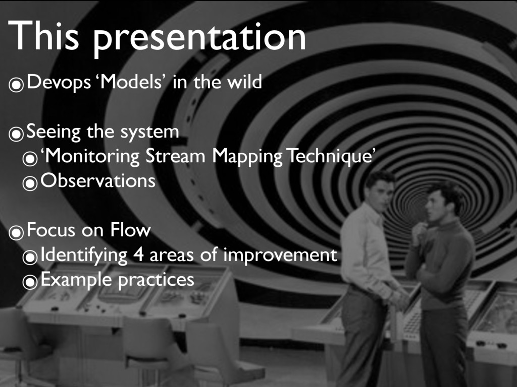 This presentation ๏Devops 'Models' in the wild ...