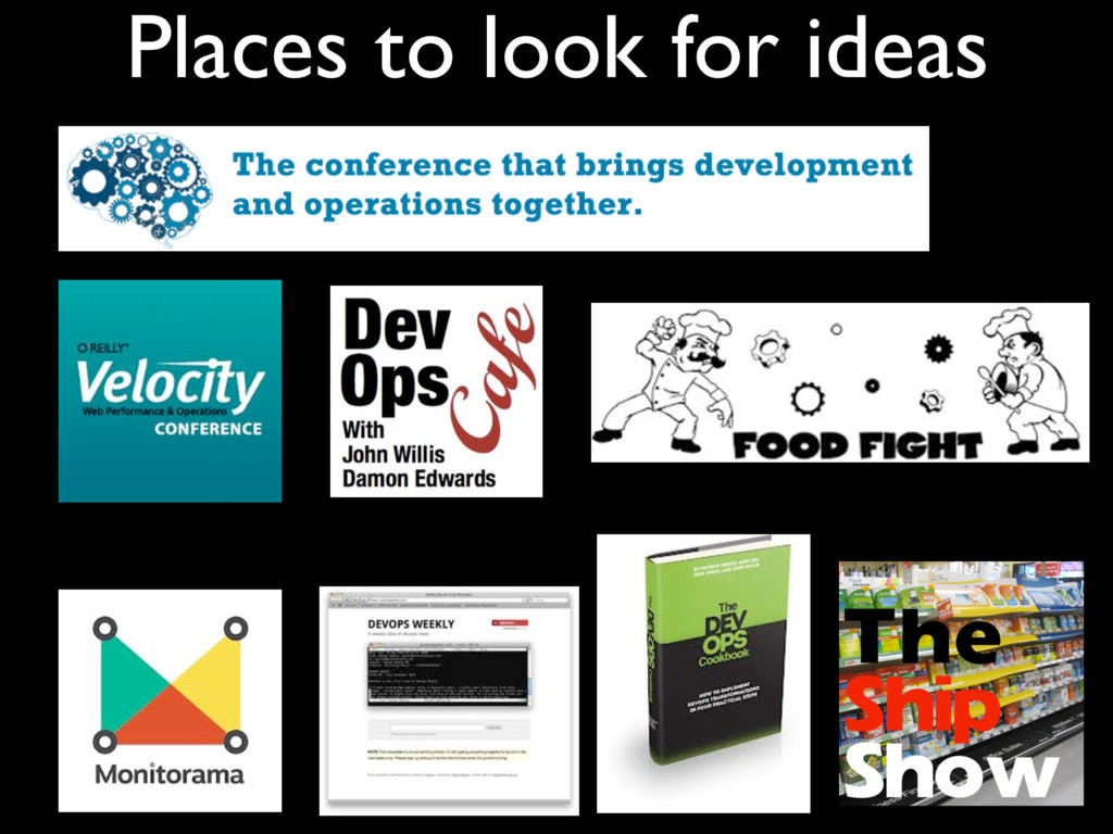 Places to look for ideas