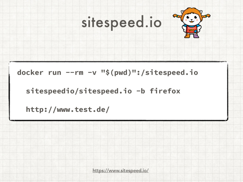 sitespeed.io https://www.sitespeed.io/ docker r...