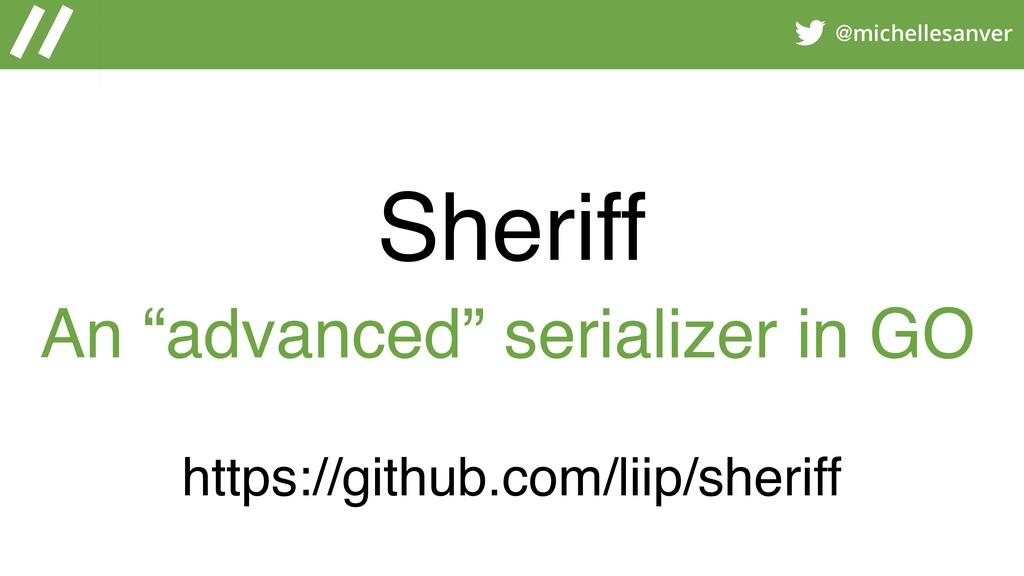 @michellesanver Sheriff https://github.com/liip...