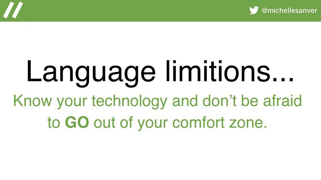 @michellesanver Language limitions... Know your...