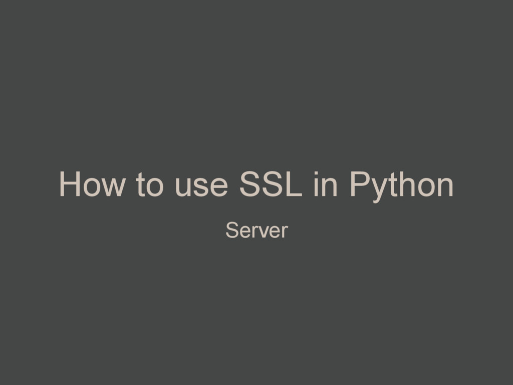 How to use SSL in Python Server