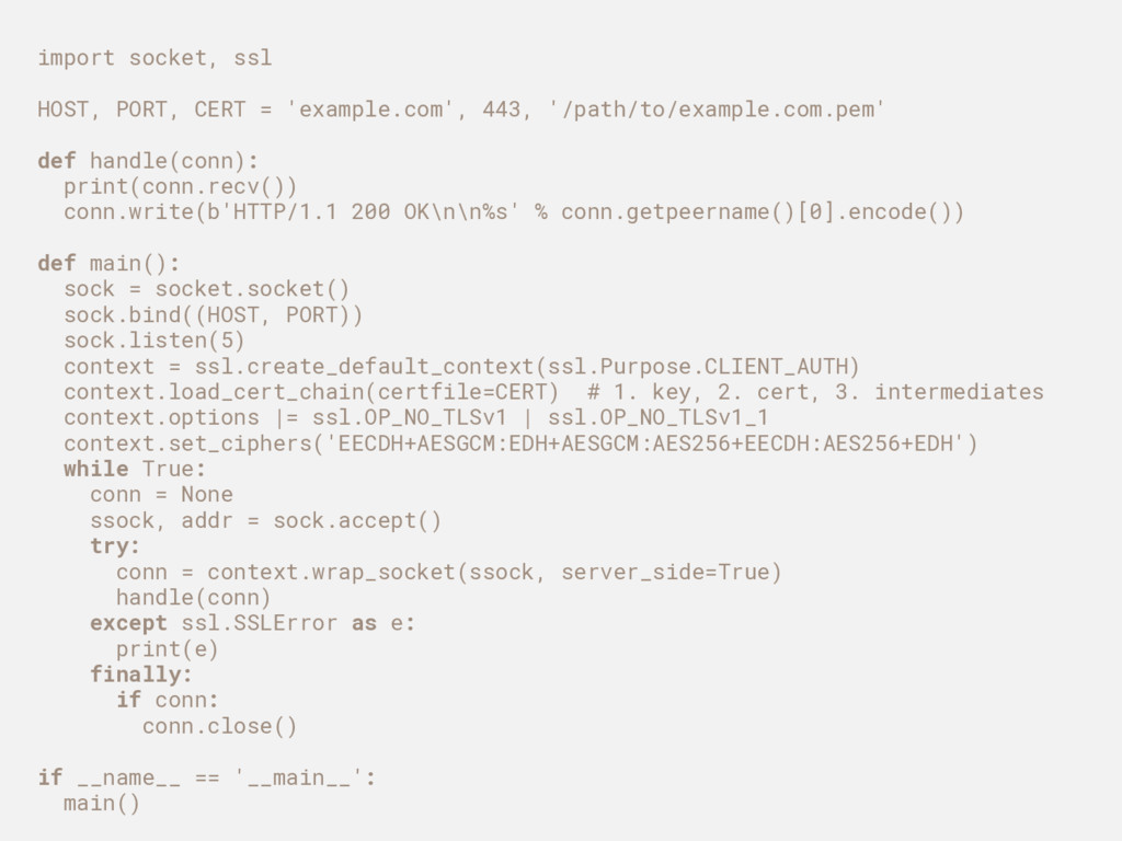 import socket, ssl HOST, PORT, CERT = 'example....