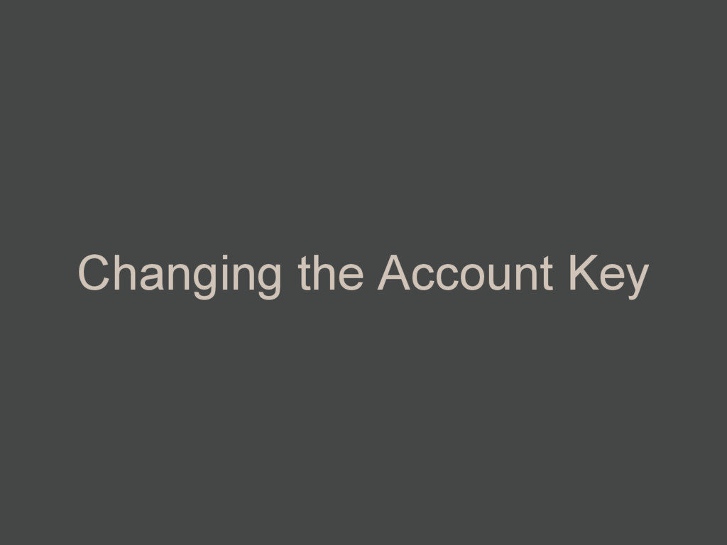Changing the Account Key