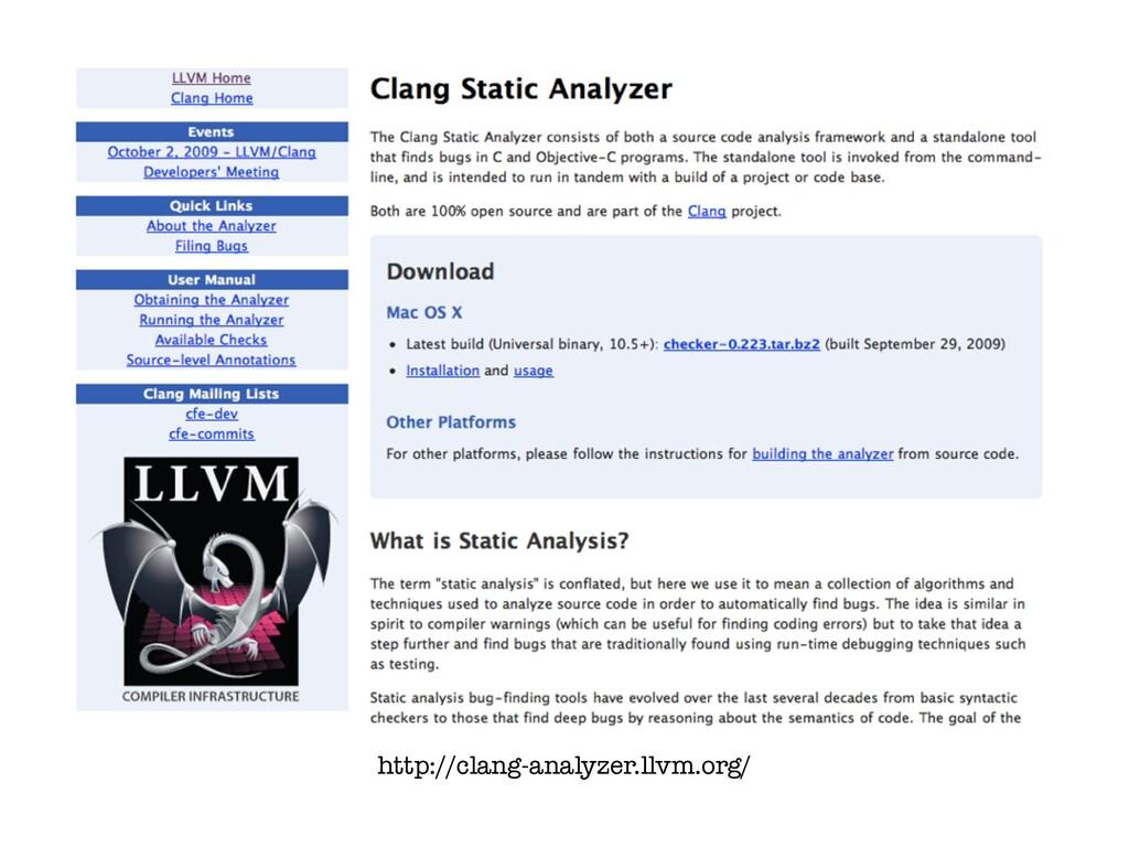 http://clang-analyzer.llvm.org/