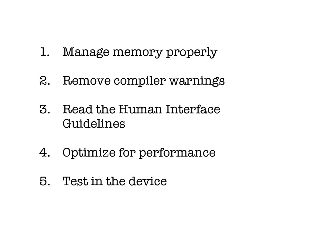 1. Manage memory properly 2. Remove compiler wa...