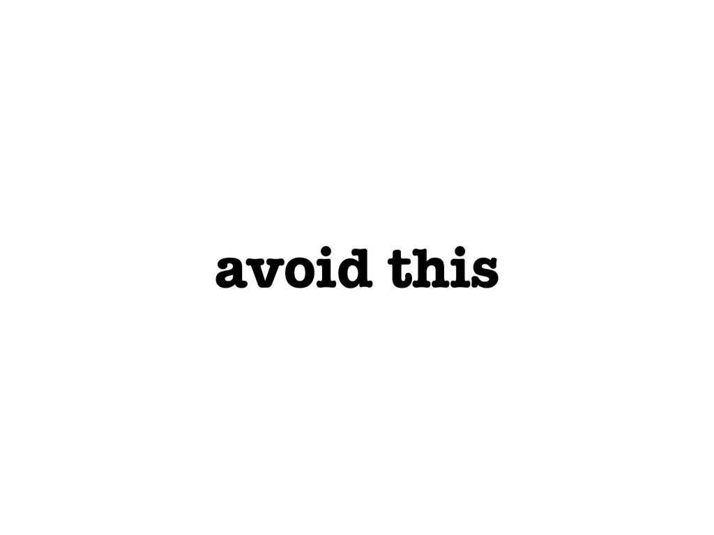 avoid this