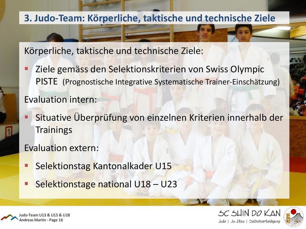Andreas Martin - Page 16 3. Judo-Team: Körperli...
