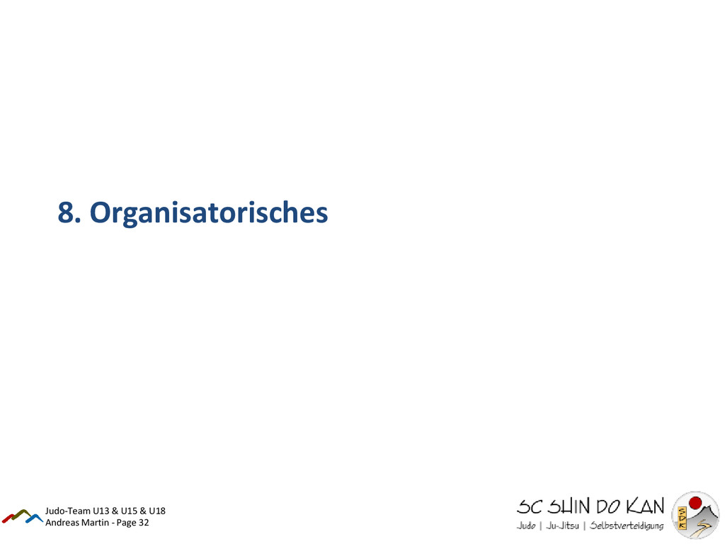Andreas Martin - Page 32 8. Organisatorisches J...