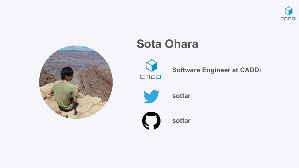 Sota Ohara Software Engineer at CADDi sottar_ s...