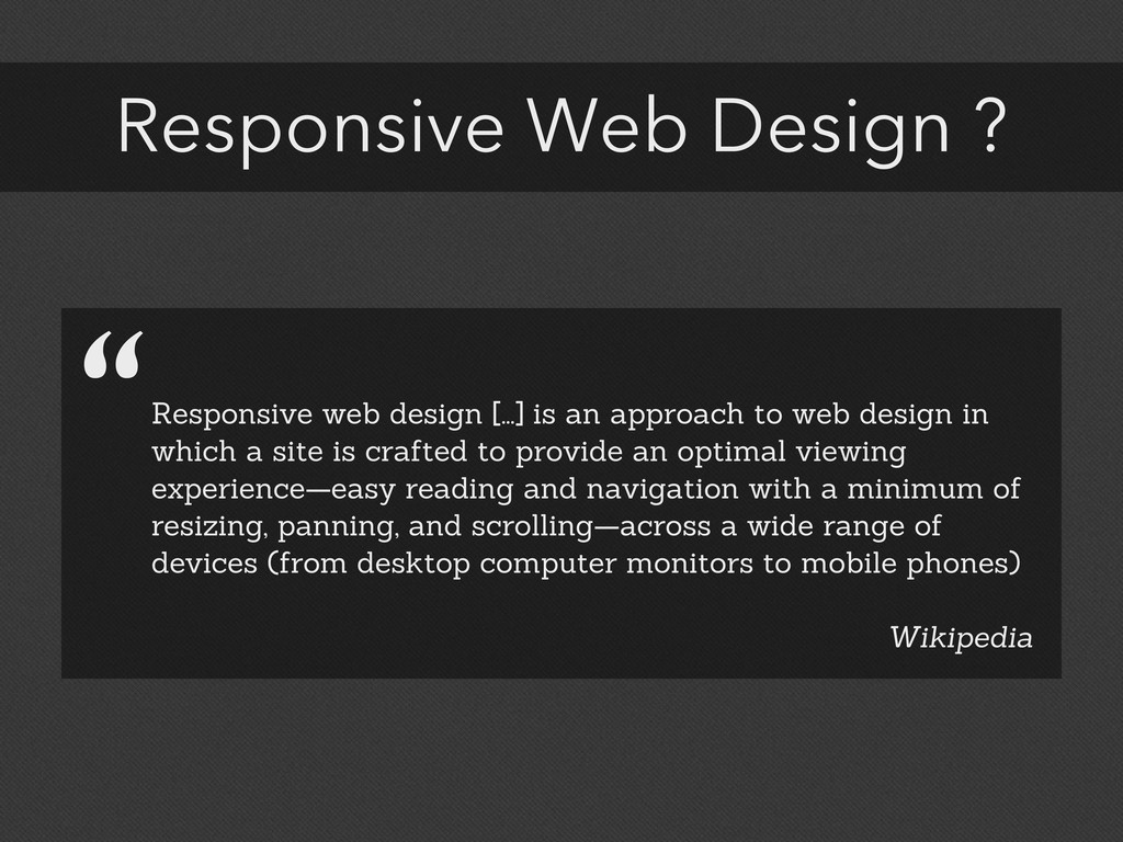 "Responsive Web Design ? ""Responsive web design ..."