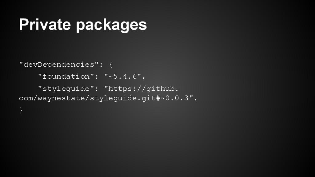 """Private packages """"devDependencies"""": { """"foundati..."""