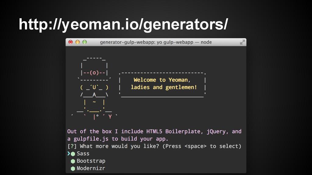 http://yeoman.io/generators/
