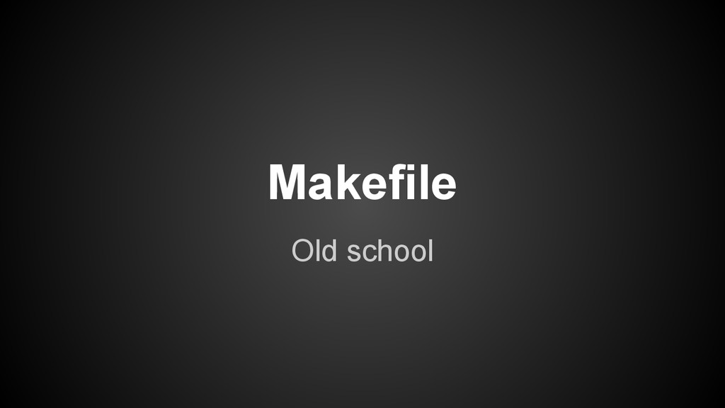 Old school Makefile
