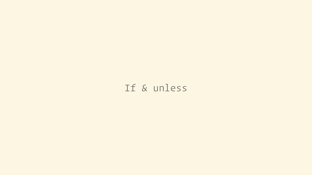 If & unless