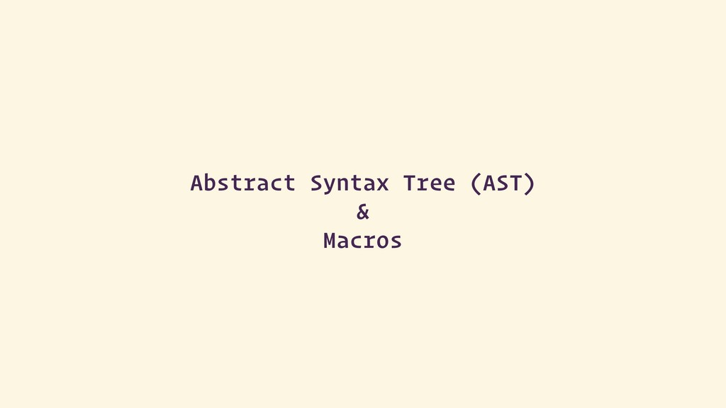 Abstract Syntax Tree (AST) &