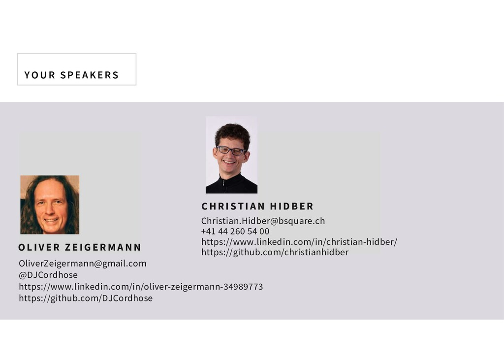 YOU R S P E AKE RS Christian.Hidber@bsquare.ch ...