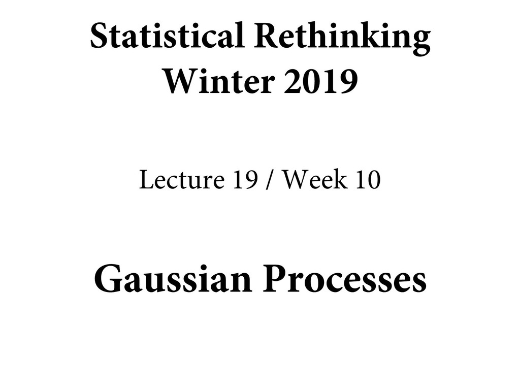Gaussian Processes Statistical Rethinking Winte...