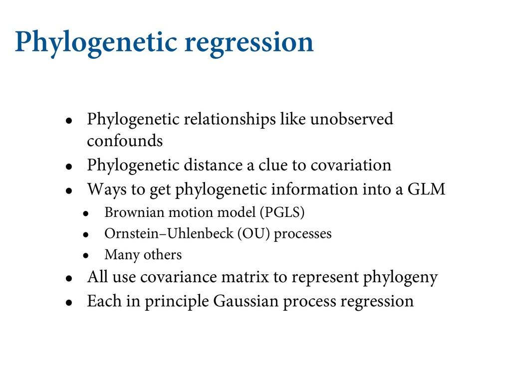 Phylogenetic regression • Phylogenetic relation...