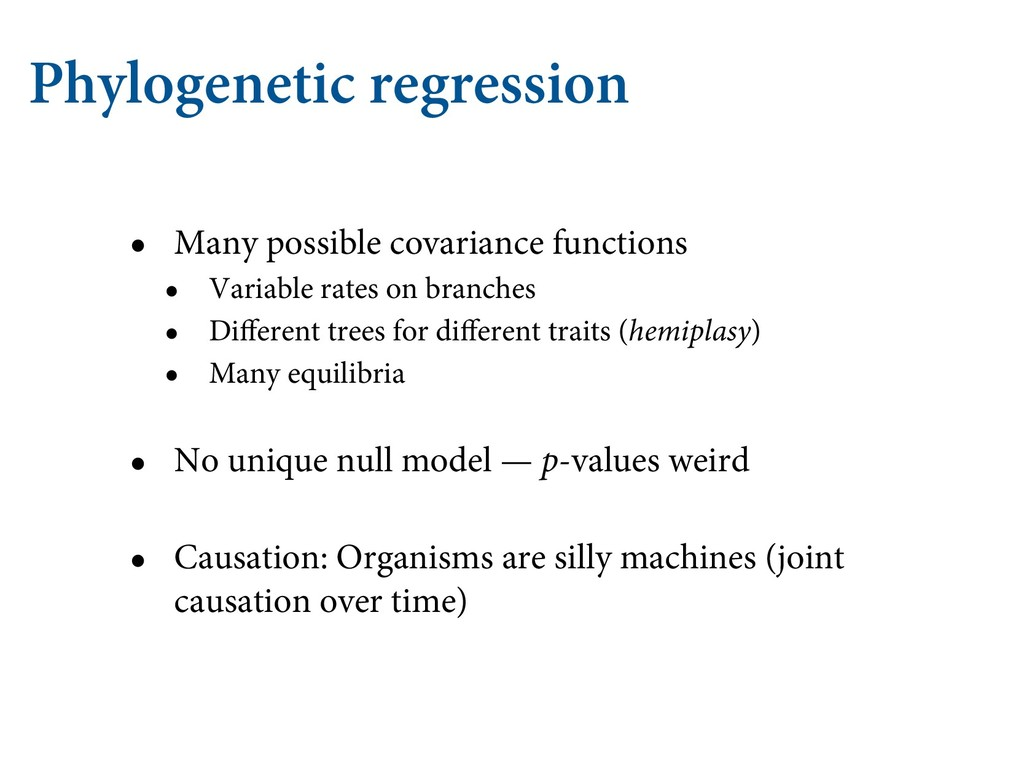 Phylogenetic regression • Many possible covaria...
