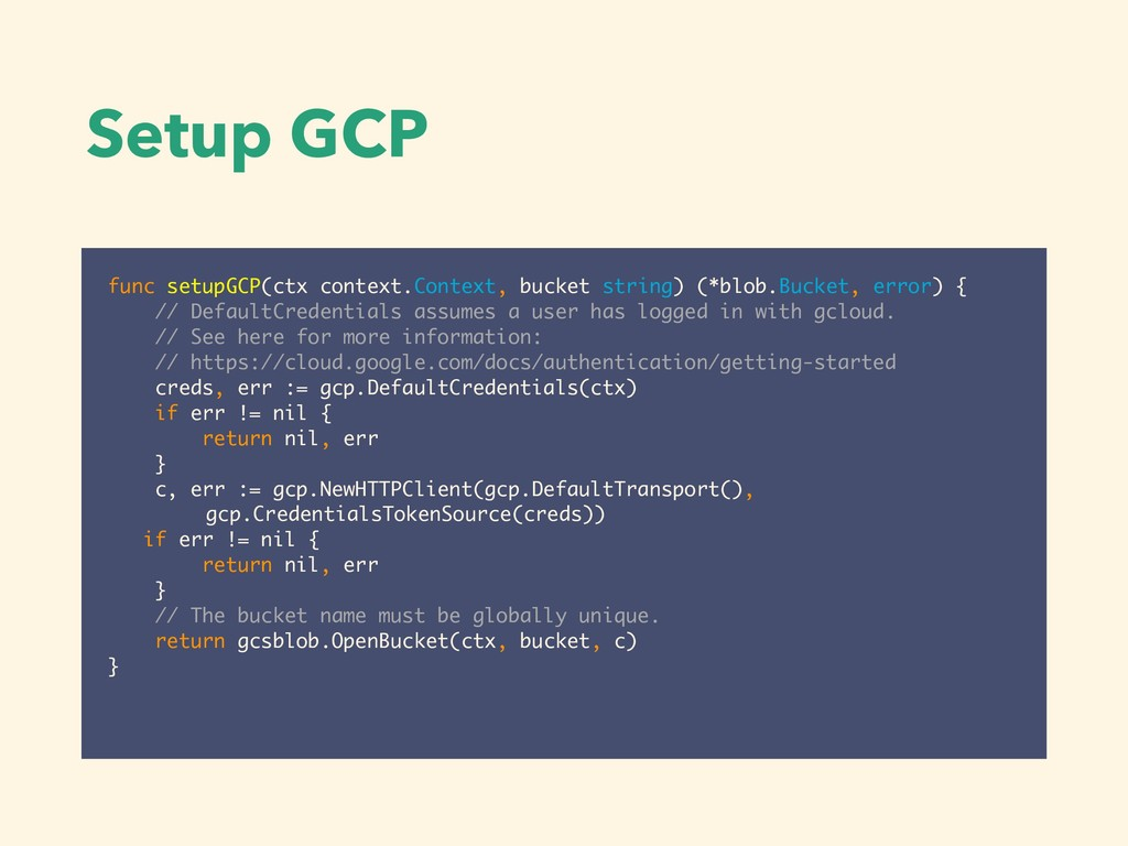 Setup GCP func setupGCP(ctx context.Context, bu...
