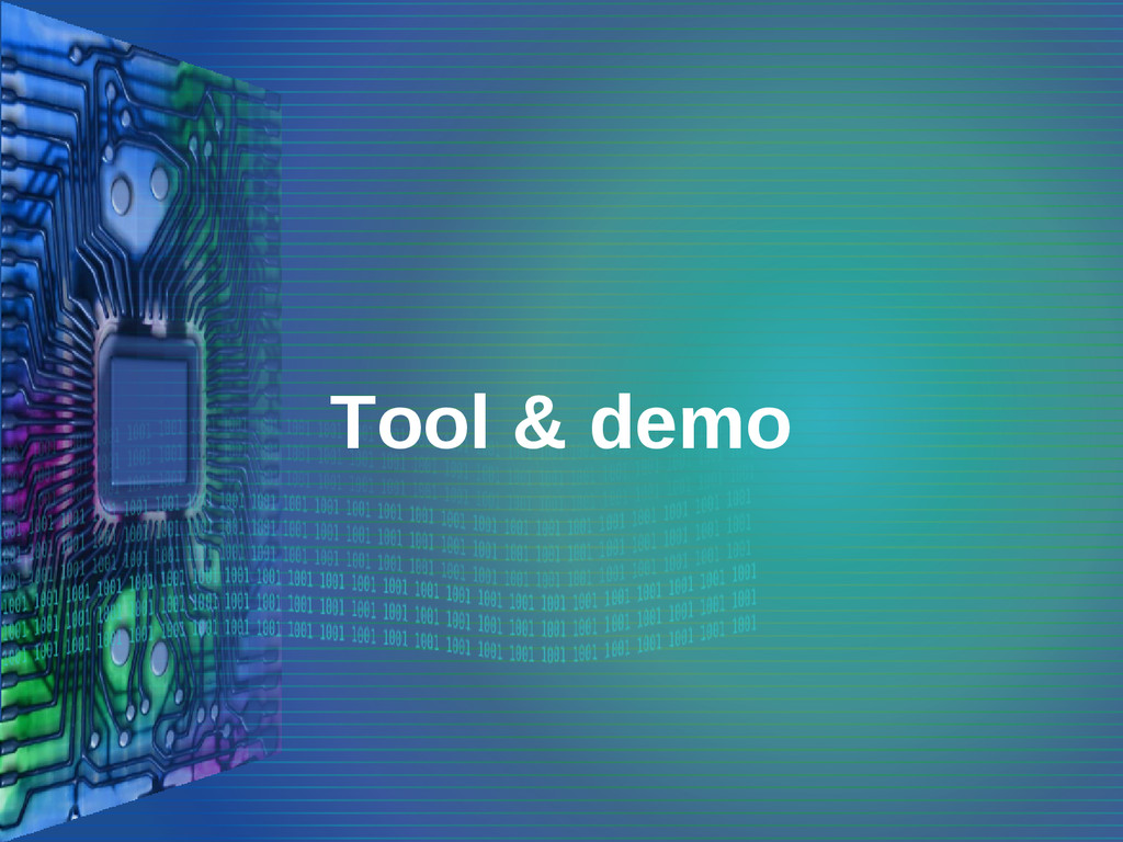 Tool & demo