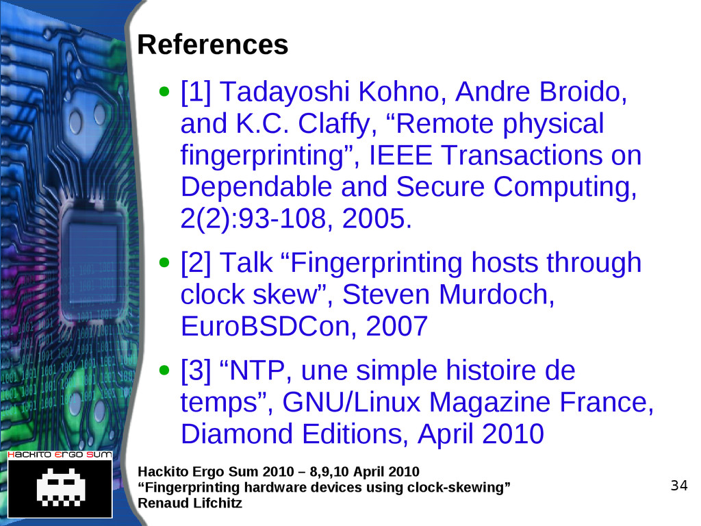 "Hackito Ergo Sum 2010 – 8,9,10 April 2010 ""Fing..."