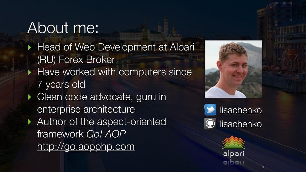 ‣ Head of Web Development at Alpari (RU) Forex ...