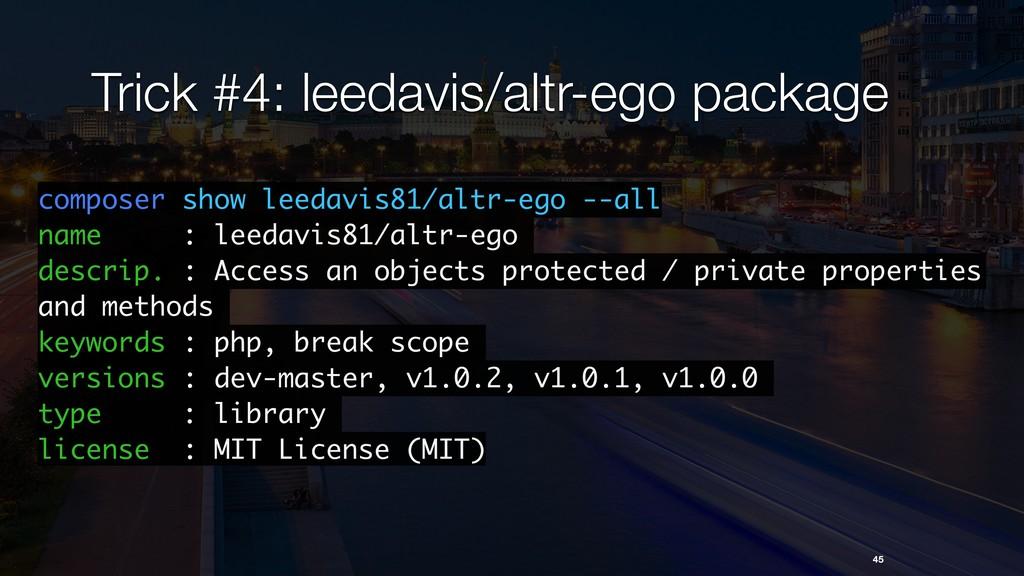 Trick #4: leedavis/altr-ego package 45 composer...