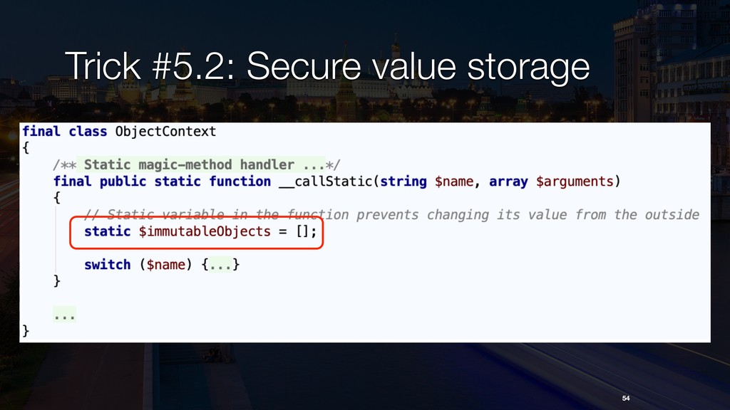 54 Trick #5.2: Secure value storage