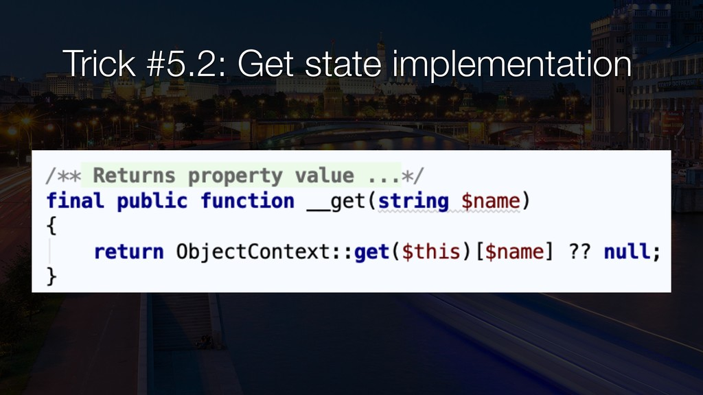 Trick #5.2: Get state implementation