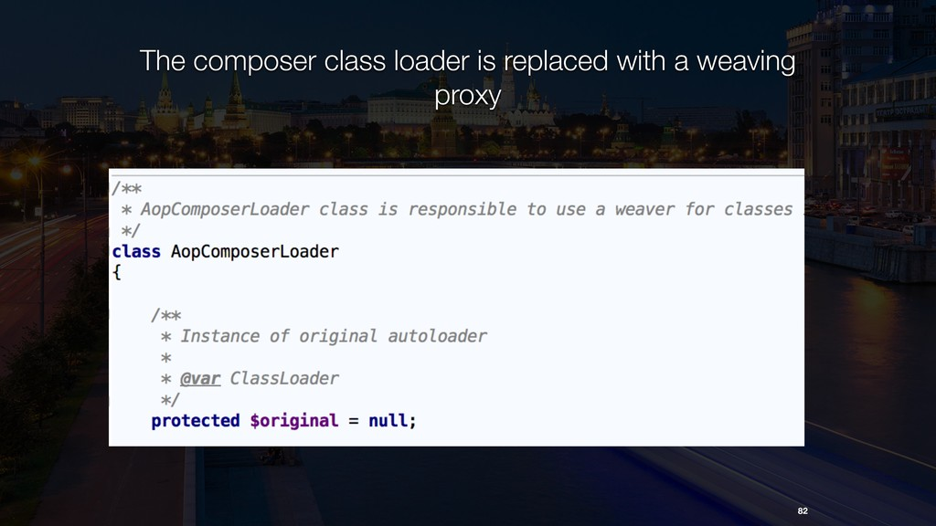 82 The composer class loader is replaced with a...