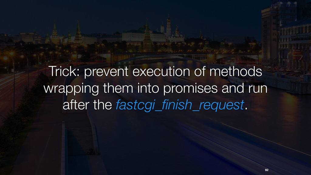 92 Trick: prevent execution of methods wrapping...