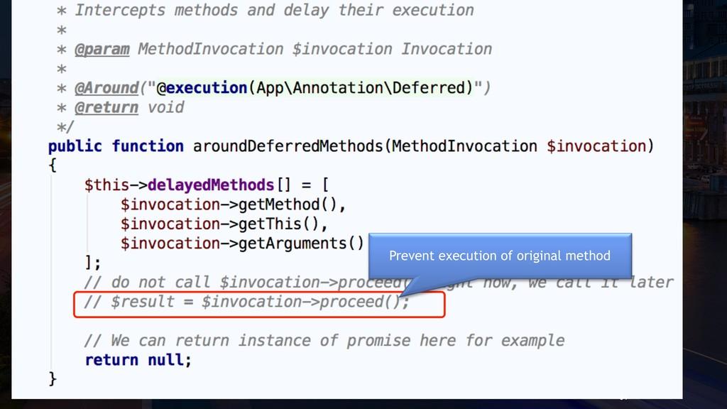 Trick 9.2. Define an aspect 94 Prevent execution...