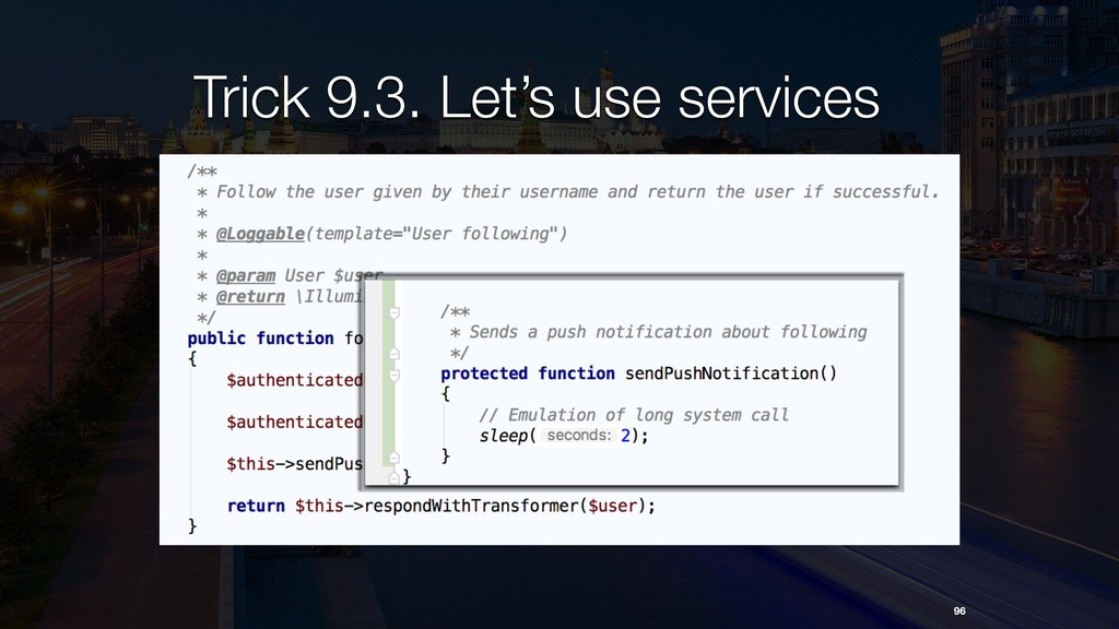 Trick 9.3. Let's use services 96