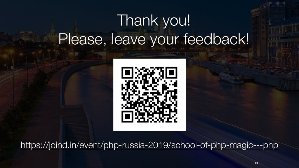 Thank you! Please, leave your feedback! 99 http...