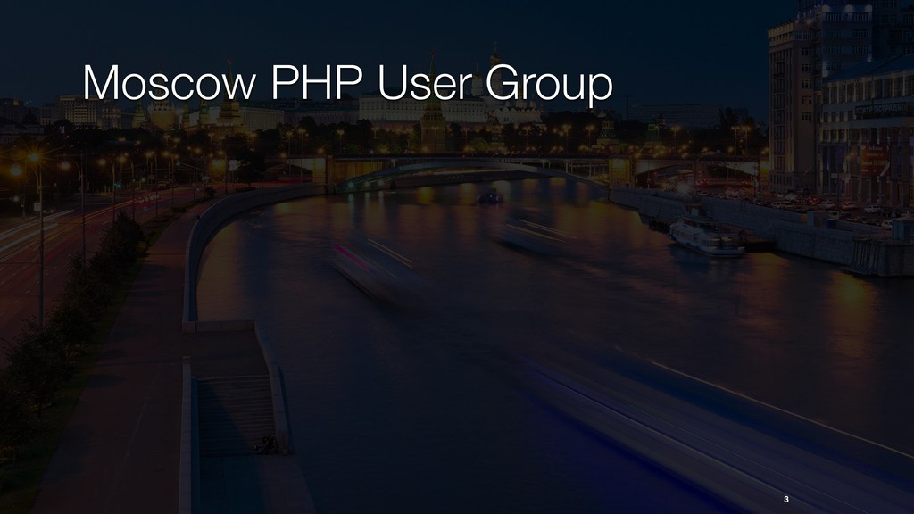 Moscow PHP User Group 3