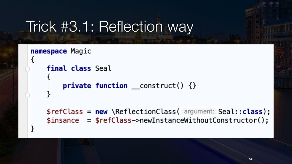 34 Trick #3.1: Reflection way
