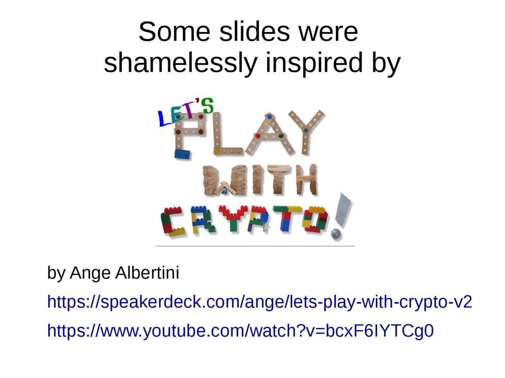 Some slides were shamelessly inspired by by Ang...