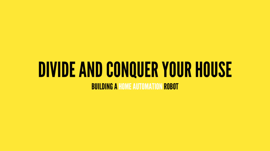 DIVIDE AND CONQUER YOUR HOUSE BUILDING A HOME A...