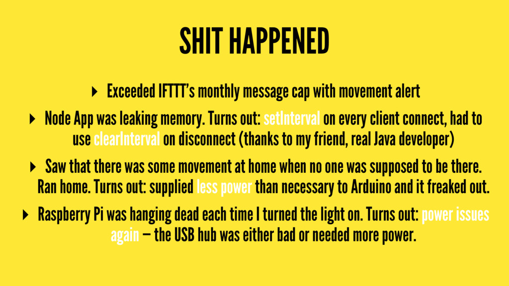 SHIT HAPPENED ▸ Exceeded IFTTT's monthly messag...