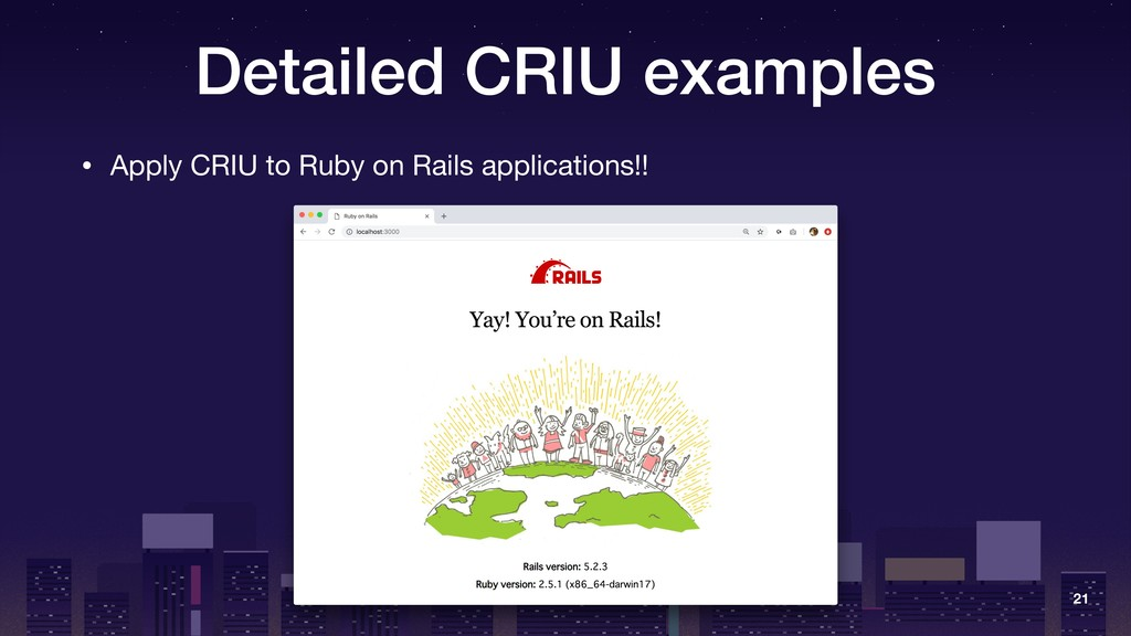 Detailed CRIU examples • Apply CRIU to Ruby on ...