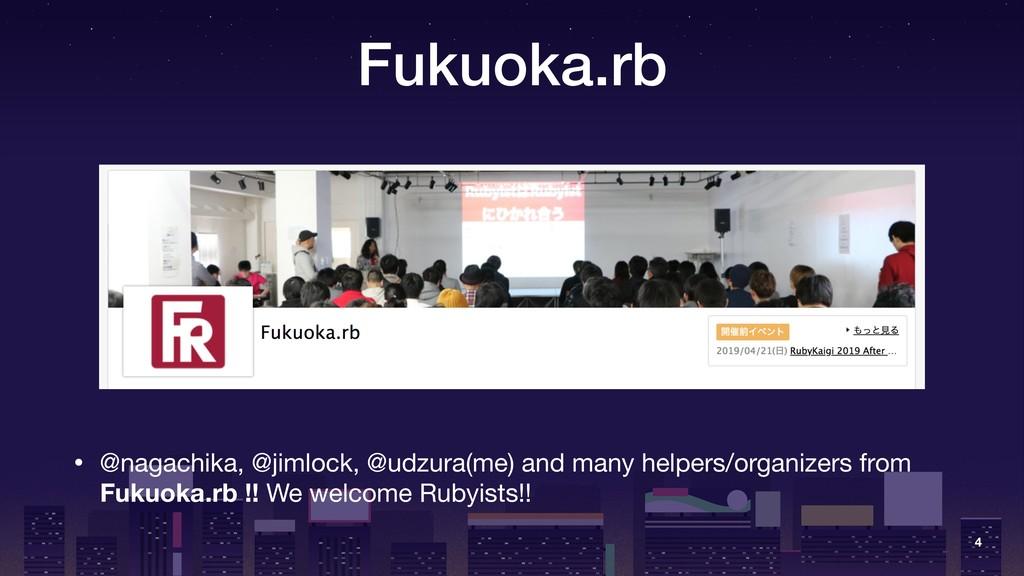 Fukuoka.rb • @nagachika, @jimlock, @udzura(me) ...