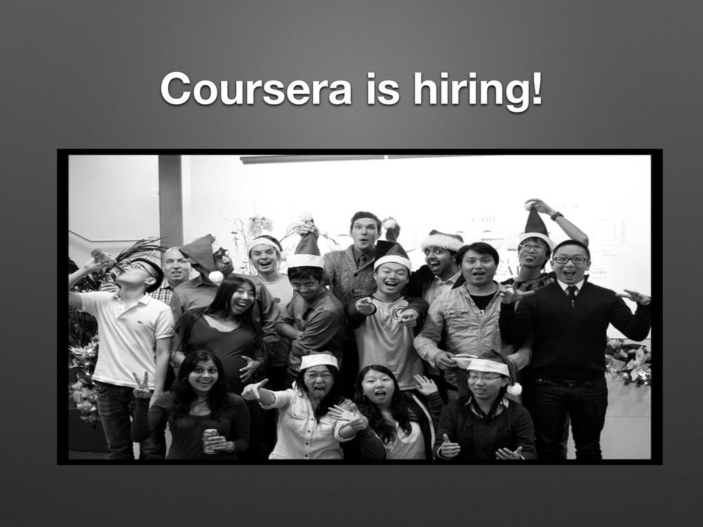 Coursera is hiring!
