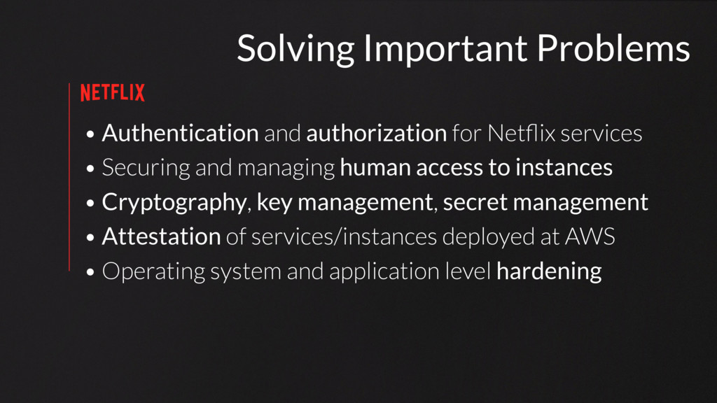 • Authentication and authorization for Netflix s...
