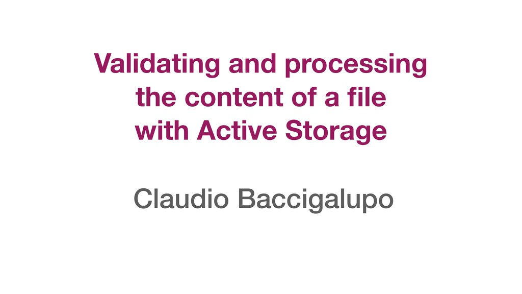 Validating and processing the content of a file ...