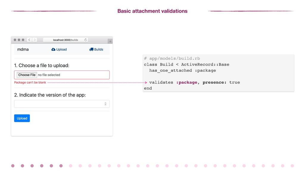 Basic attachment validations # app/models/build...